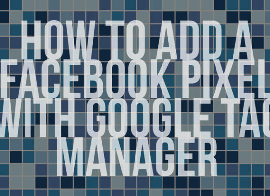 all text image with words How to add a facebook pixel with google tag manager.